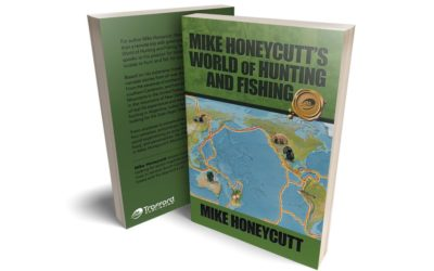 Mike Honeycutt's World of Hunting and Fishing Book Review by Michelle Jacobs
